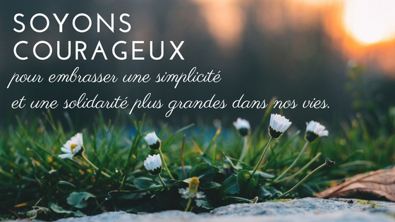 soyons courageux