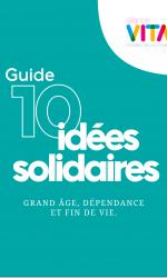 Guide des 10 idées solidaires proposé par Alliance VITA