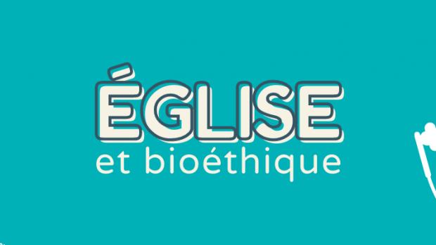 Podcast Eglise et bioéthique